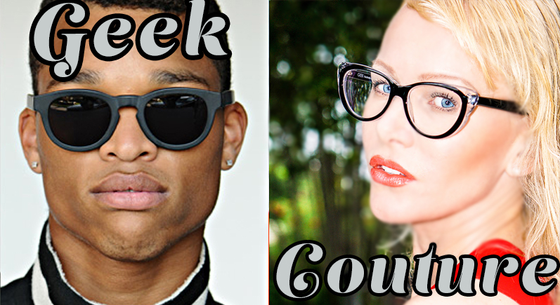 geek-couture-big-com-geek-eyewear-courture.jpg